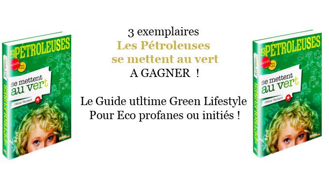 green guide Les Pétroleuses se mettent au vert jeu concours