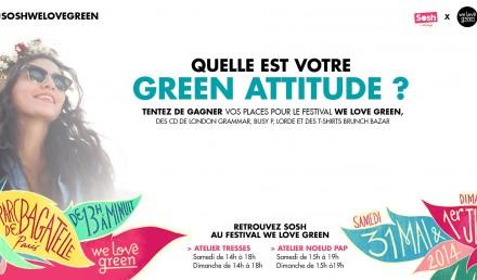 we love green we love sosh