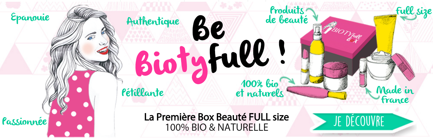 biotyfull box beauté bio et naturelle blog mode éthique